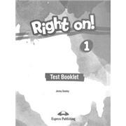 Right on! 1. Test booklet. Сборник тестовых заданий