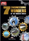 The 7 Engineering Wonders of the Modern World. Reader. Книга для чтения