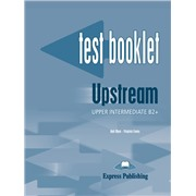 Upstream Upper Intermediate B2+ (1st Edition) – Test Booklet with Key