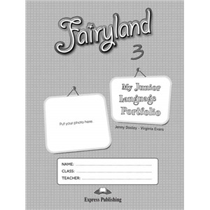 Fairyland 3. My Junior Language Portfolio. Языковой портфель
