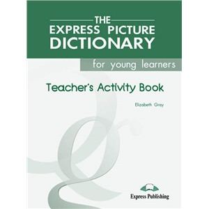 picture dict. y.learners teacher's book - книга для учителя activity